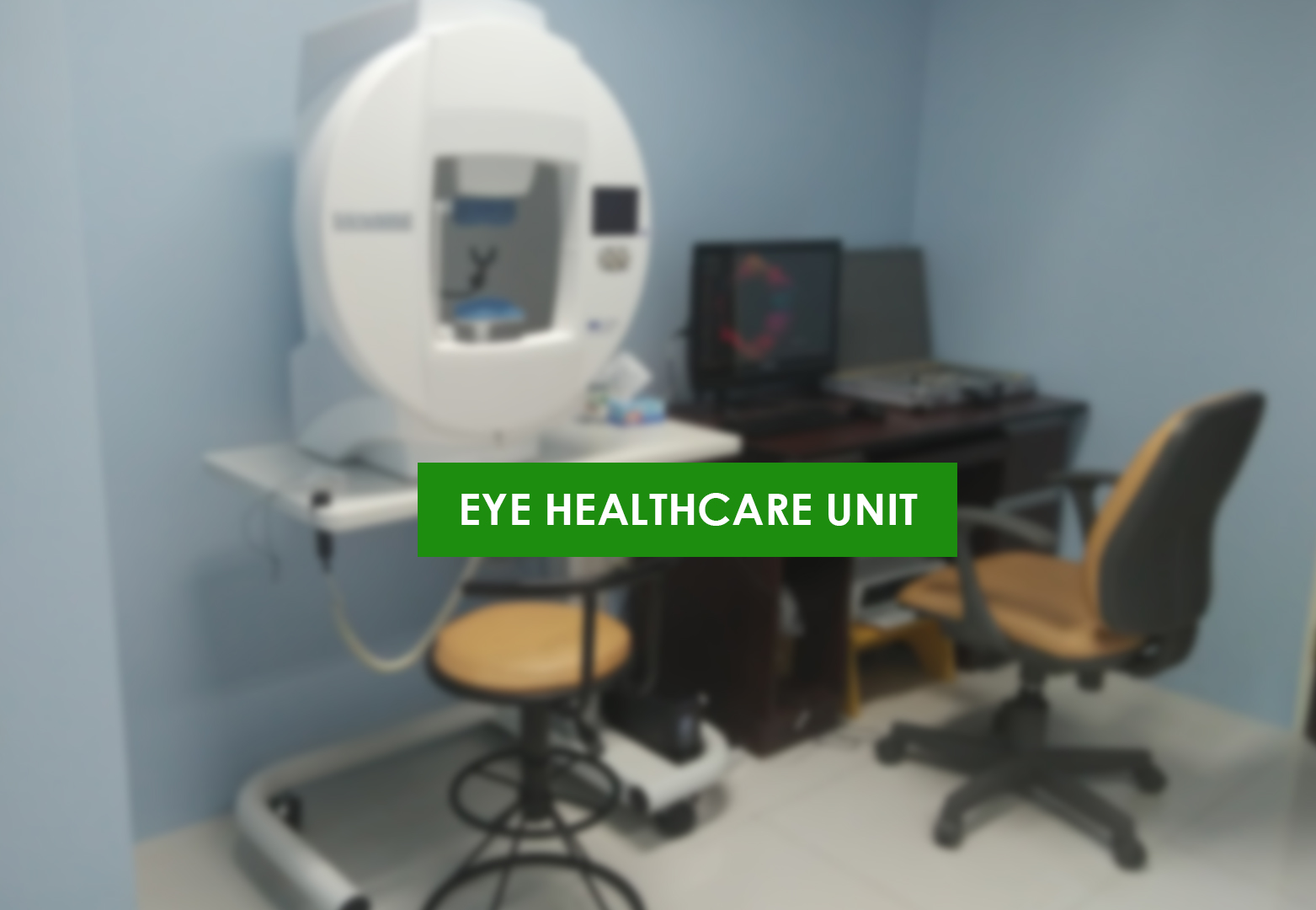 Eye Healthcare Unit